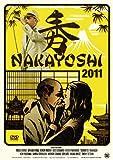 NAKAYOSHI 2011 [DVD]