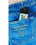 Devenez mobile avec Joomla! (French Edition)