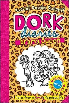 Dork Diaries: Drama Queen by Rachel Renee Russell