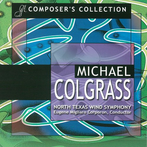 Composer's Collection: Michael Colgrass Colgrass Audio CD