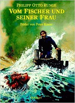 Vom Fischer und seiner Frau: Amazon.de: Philipp Otto Runge