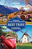 Lonely Planet Germany, Austria & Switzerland's Ideal Trips (Travel Guide) - ebook