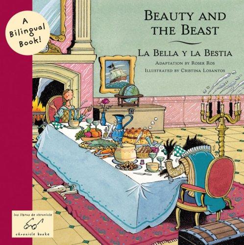 Beauty and the Beast: La Bella y la Bestia (Bilingual Fairy Tales)