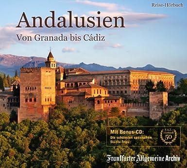 Andalusien: Von Granada bis Cádiz
