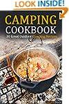 Camping Cookbook: 30 Great Outdoor Ca...