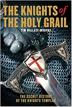 Tim Wallace-Murphy | Gear up to Fight with the Knights of the Holy Grail
