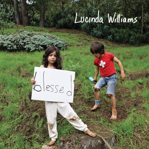 Lucinda Williams, Blessed