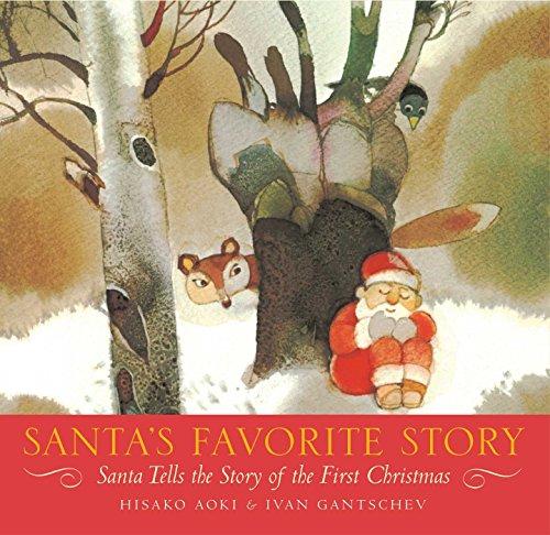 Santa's Favorite Story: Santa Tells the Story of the First Christmas