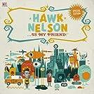 Hawk Nelson... Is My Friend!