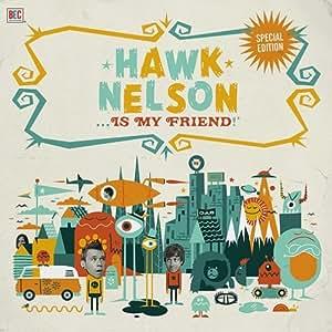 Hawk Nelson - Hawk Nelson Is My Friend (CD/DVD) - Amazon