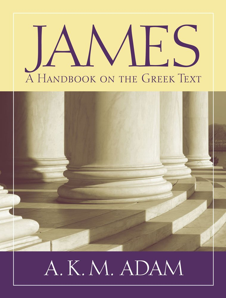 James: A Handook on the Greek Text