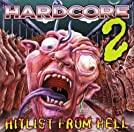 Hardcore 2 - Hitlist From Hell