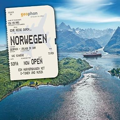 Eine Reise durch Norwegen: Eine akustische Reise zwischen Oslo und den Lofoten