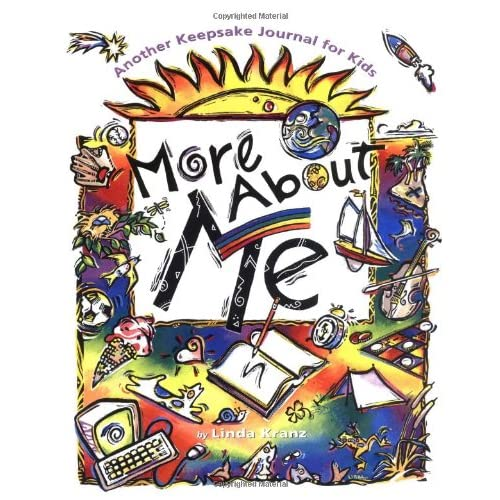 More About Me: Another Keepsake Journal for Kids Linda Kranz