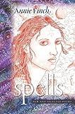 Spells: New and Selected Poems (Wesleyan Poetry Series)
