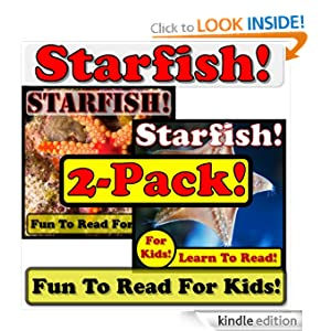 Starfish! 2-Pack of Starfish eBooks - Starfish Photos And Facts Make It Fun! (Over 95+ Pictures of Different Starfish)