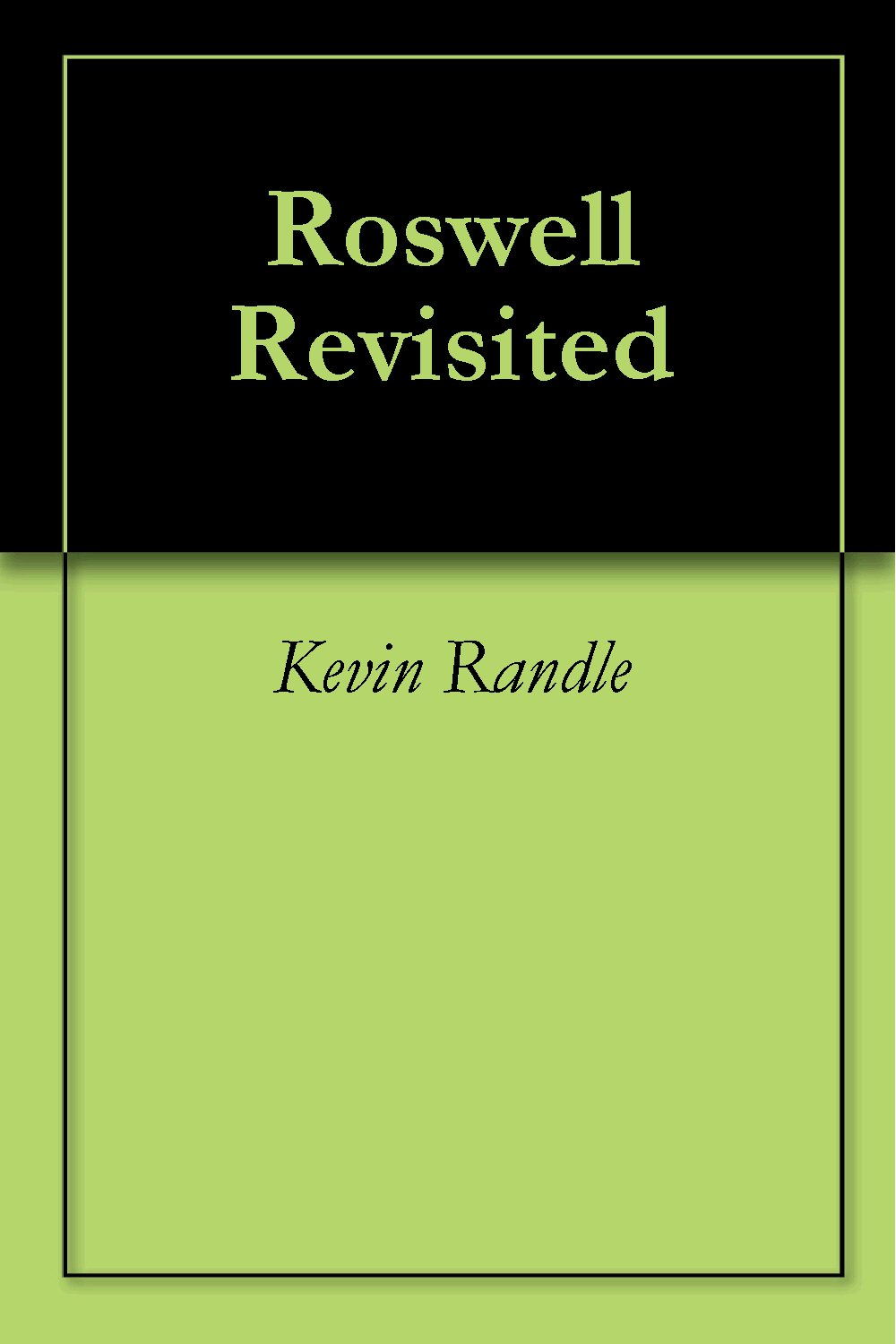 Kevin Randle | Researcher Revisits Roswell's UFO Crash - Powered by Inception Radio Network