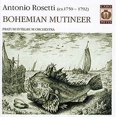 Antonio Rossetti: Bohemian Mutineer [Hybrid SACD]