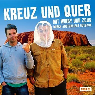 Kreuz und Quer – Australien: Mit Wirby und Zeus durch Australiens Outback