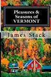 Pleasures & Seasons of Vermont