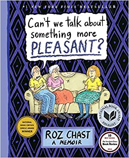 Roz-Chast-Can't-we-talk-about-something-more-pleasant?