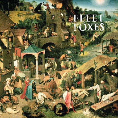 Fleet Foxes -- Fleet Foxes