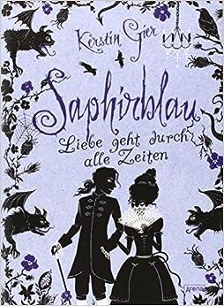 Saphirblau - Liebe geht durch alle Zeiten (Kerstin Gier)