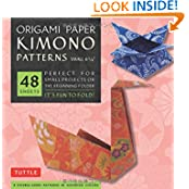 "Origami Paper - Kimono Patterns - Small 6 3/4"" - 48 Sheets: (Tuttle Origami Paper)"
