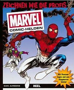 Marvel-Comic-Helden: Zeichnen wie die Profis: Amazon.de