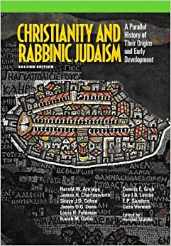 Christianity and Rabbinic Judaism, 2nd ed.
