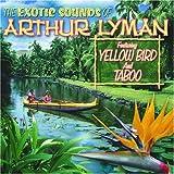 Exotic Sounds of Arthur Lyman [Import, From US] / Arthur Lyman (CD - 2007)