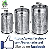 Parasnath Stainless Steel Open Perforated Dustbin Set Of 3 Pieces 5 Ltr .10 Ltr & 18 Ltr., 7x10-8x12-10x14