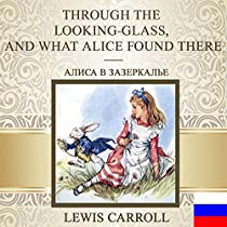 """About the book """"Through the Looking Glass and what Alice found there"""""""