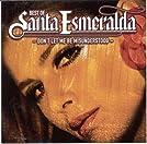 Best of Santa Esmeralda: Don't Let Me Be Misunderstood