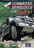 Connaître et piloter son 4x4 N°1 - Sport Loisirs - Pilotage 4x4 tout terrain