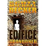 Edifice Abandoned - Scott Michael Decker