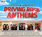 Latest and Greatest Driving Rock Anthems