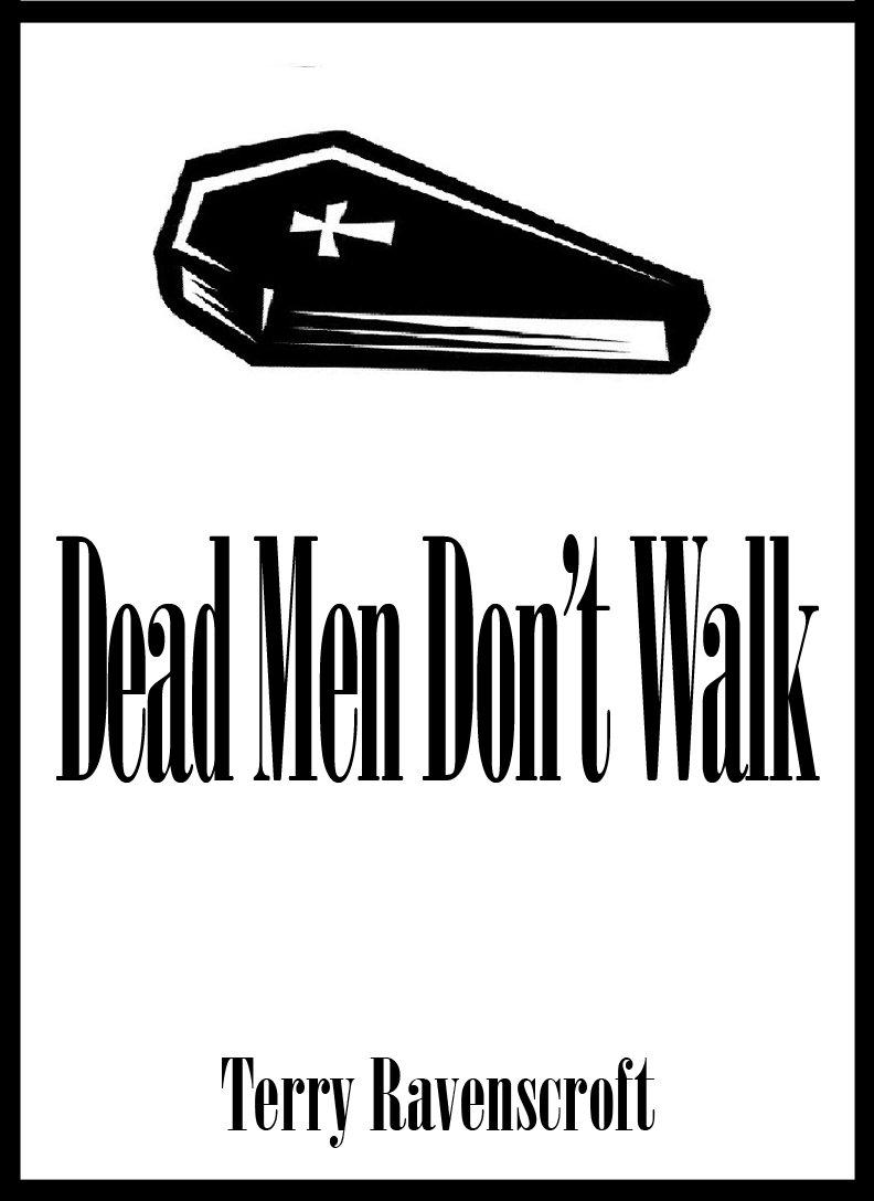 Dead-Men-Dont-Walk-New