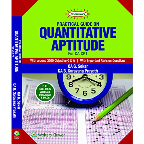 Padhuka's Practical Guide on Quantitative Aptitude for CA CPT -2016 by G Sekar (Author)