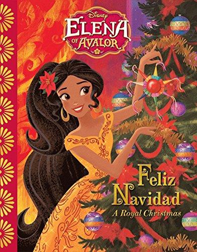 Elena of Avalor Feliz Navidad: A Royal Christmas