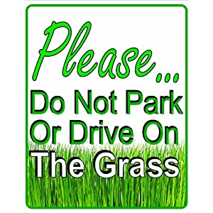 3 PK Please Do Not Park or Drive on the Grass Yard Sign By Hth, Inc