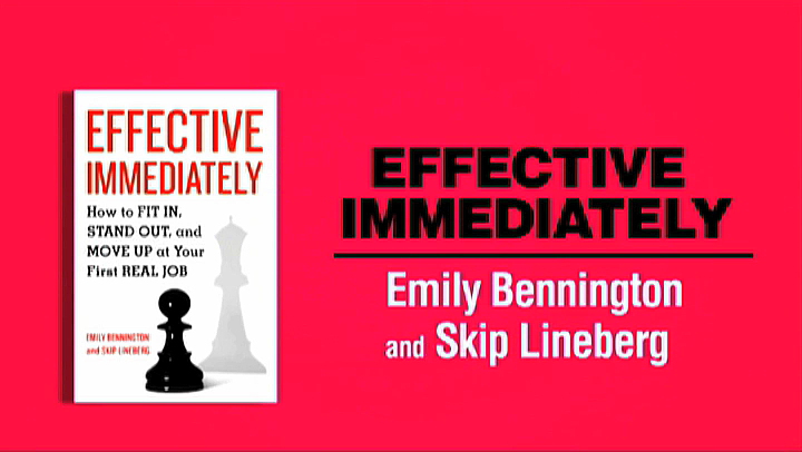 Effective Immediately: How to Fit In, Stand Out, and Move