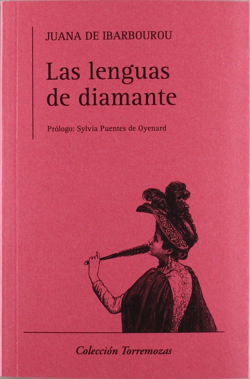 Reseña: Las lenguas de diamante - Juana de Ibarbourou
