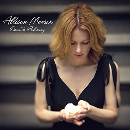 Down to Believing, Allison Moorer