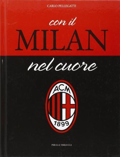 Con il Milan nel cuore