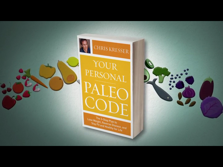 Your Personal Paleo Code: The 3-Step Plan to Lose Weight