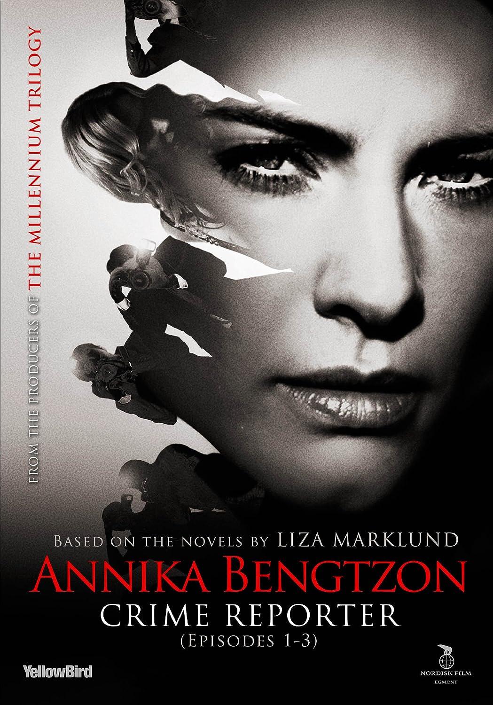 Annika Bengtzon, Crime Reporter: Episodes 1-3