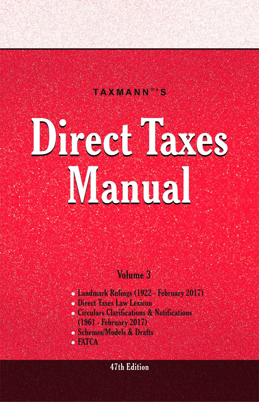 Taxmann's Direct Taxes Manual (Set of 3 Volumes) & New Return Form