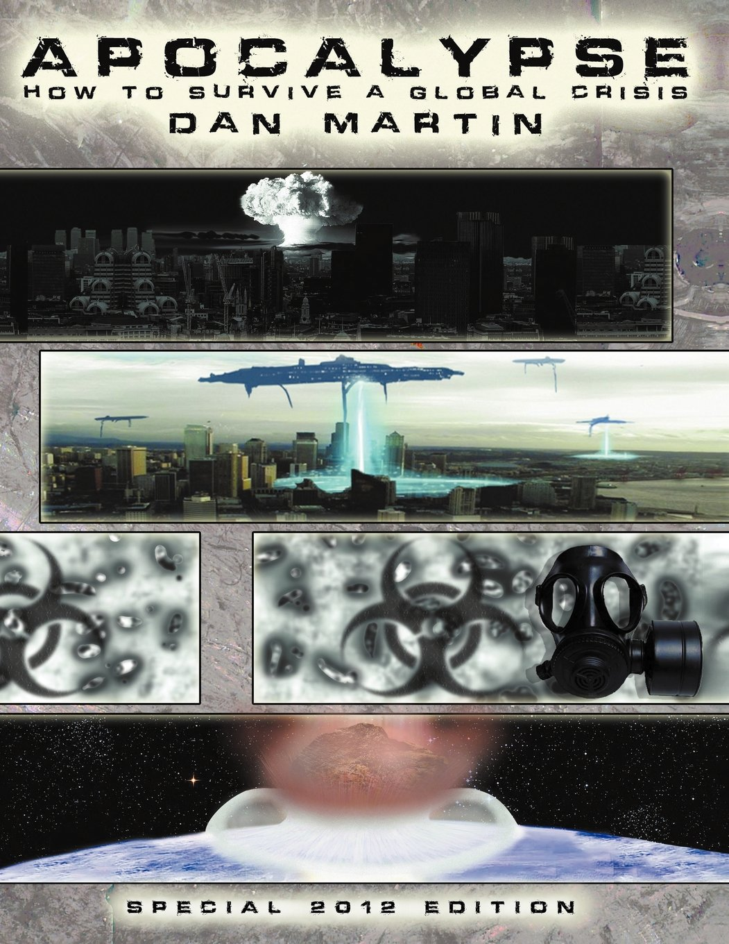 Apocalypse: How to Survive a Global Crisis by Dan Martin