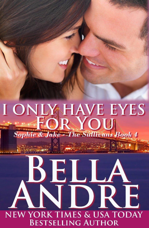 IOnlyHaveEyesForYou_BellaAndre_cover-200x300